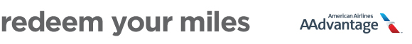 redeem your American Airlines AAdvantage® miles